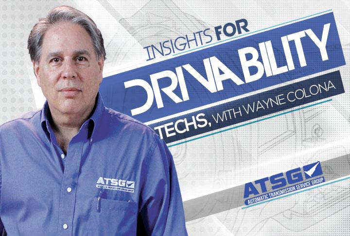 ATSG Insights for Drivability Techs Wayne Colonna