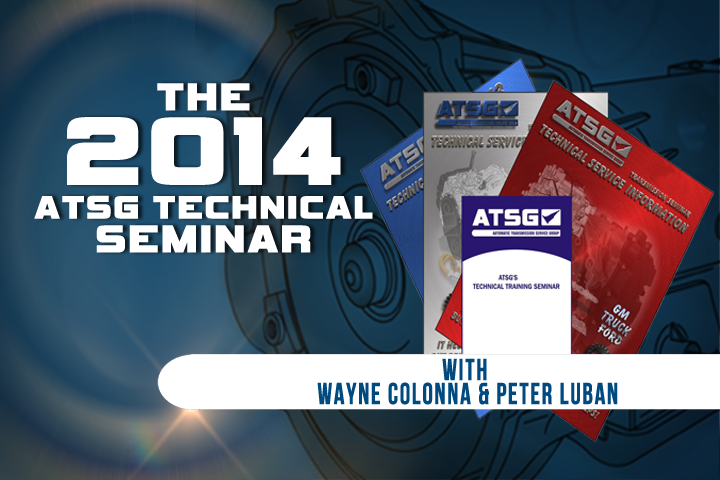 2014 ATSG Seminar with Wayne Colonna and Peter Luban