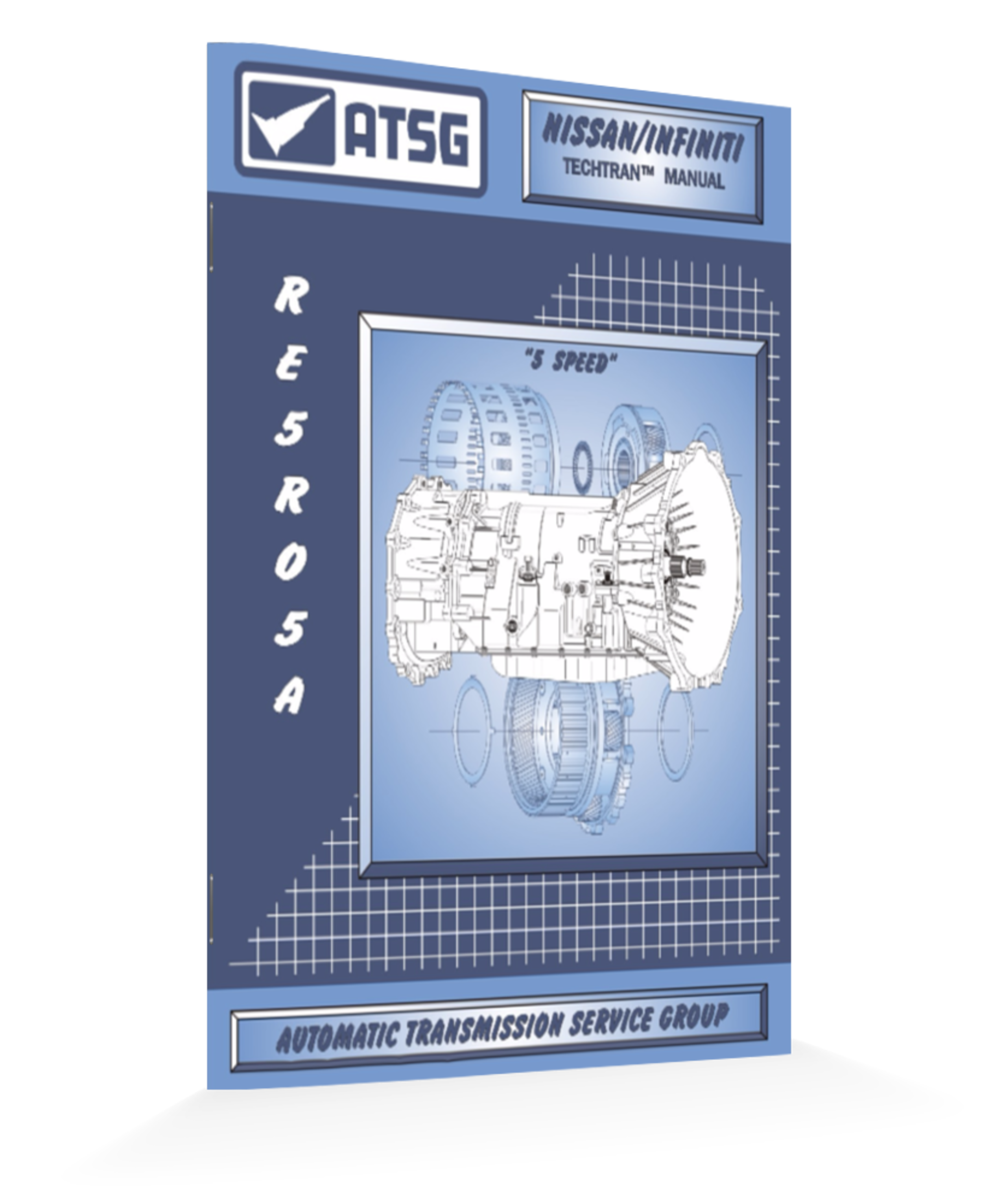 ATSG RE5R05A TECHNICAL MANUAL
