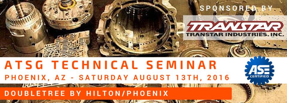 ATSG Phoenix Technical Seminar - Transtar