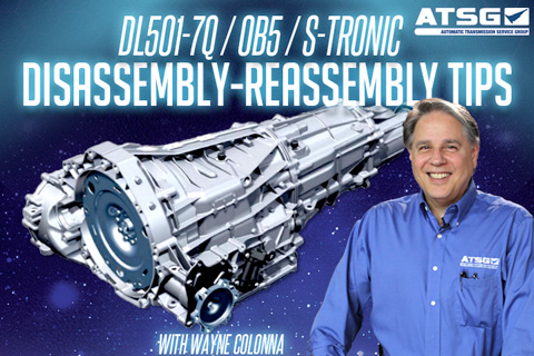 DL501-7Q-oB5-S-Tronic Transmission Disassembly and Reassembly Tips - Wayne Colonna