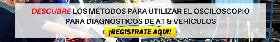 DESCUBRE LOS MÉTODOS PARA UTILIZAR EL OSCILOSCOPIO  PARA DIAGNÓSTICOS DE AT & VEHÍCULOS